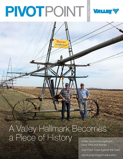 Valley Irrigation PivotPoint Magazine Fall 2015