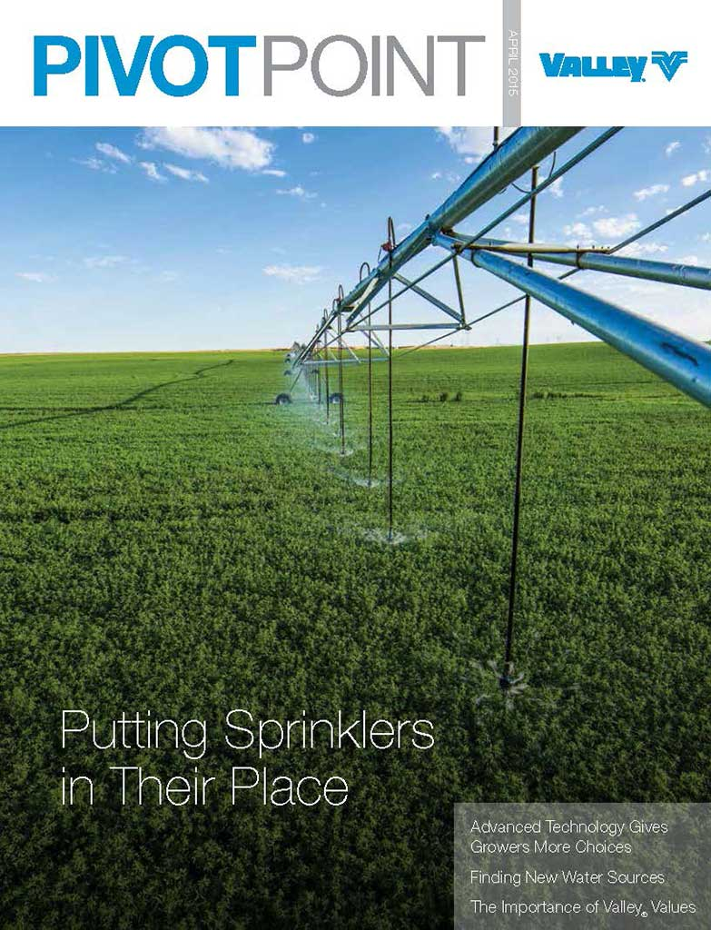 Valley Irrigation PivotPoint Magazine Spring 2015